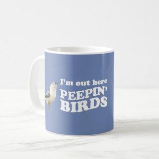 Caneca De Café Eu estou para fora aqui pássaros do peepin