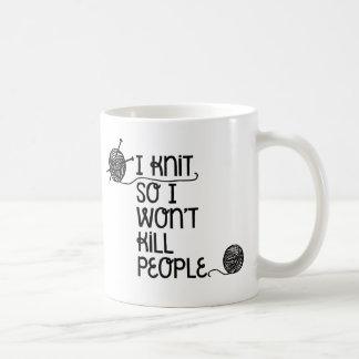 Caneca De Café Eu faço malha assim que eu não matarei pessoas da