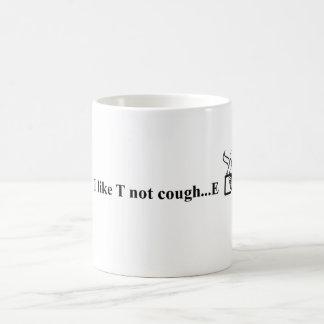 Caneca De Café Eu gosto da tosse… E de T não