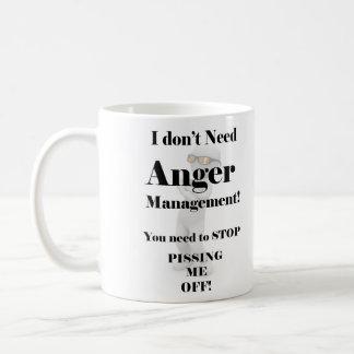 Caneca De Café Eu não preciso a gestão da raiva!