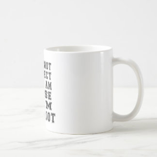 Caneca De Café Eu não sou perfeito mas eu sou próximo, mim sou