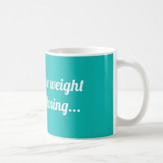 Caneca De Café Eu perderia o peso mas eu deio perder