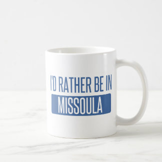 Caneca De Café Eu preferencialmente estaria em Missoula
