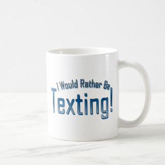 Caneca De Café Eu preferencialmente seria Texting