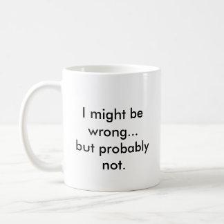 Caneca De Café Eu pude ser errado… mas provavelmente não