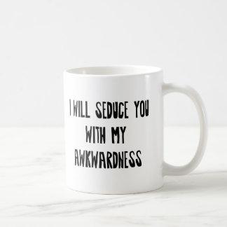 Caneca De Café Eu seduzi-lo-ei com minha inaptidão