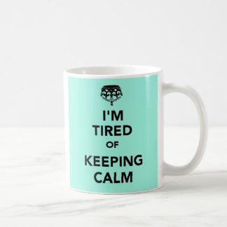Caneca De Café Eu sou cansado de manter a calma
