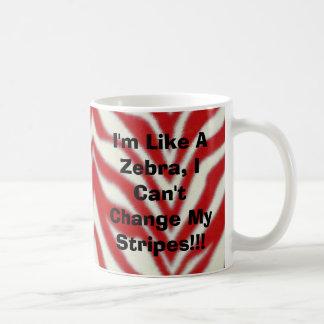 Caneca De Café Eu sou como uma zebra, mim não posso mudar minhas