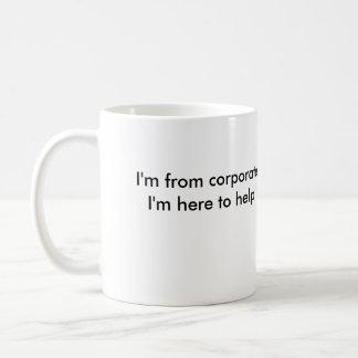 Caneca De Café Eu sou de incorporado. Eu estou aqui ajudar