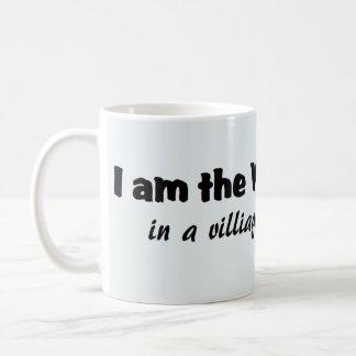 Caneca De Café Eu sou o idiota da vila…