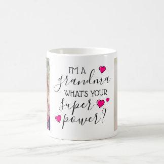 Caneca De Café Eu sou uma avó, o que sou seu poder super?