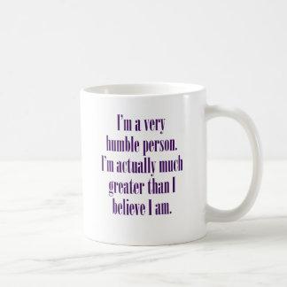 Caneca De Café Eu sou uma pessoa muito humilde