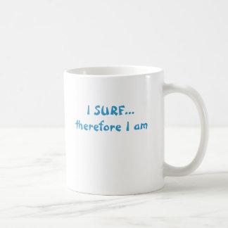 Caneca De Café EU SURFO-ME… conseqüentemente sou
