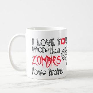 Caneca De Café Eu te amo mais do que cérebros do amor dos zombis