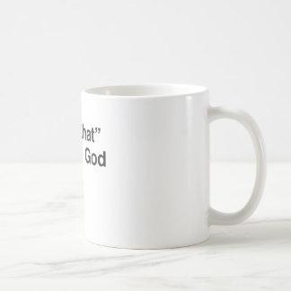 """Caneca De Café """"Eu vi aquele"""" - deus"""