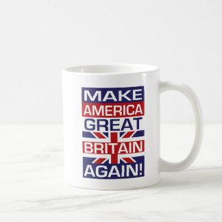 Caneca De Café Faça América Grâ Bretanha outra vez!