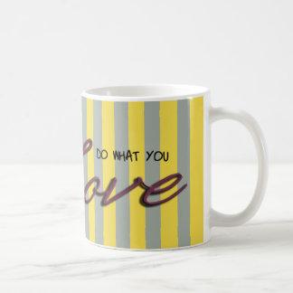 Caneca De Café Faça o que você ama