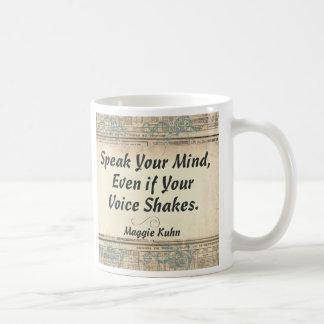 Caneca De Café Fale sua mente, mesmo se sua voz agita