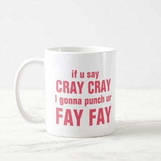Caneca De Café Fay do Fay de Cray Cray