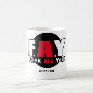 Caneca De Café FAY! - F@#K TODO O Yall!