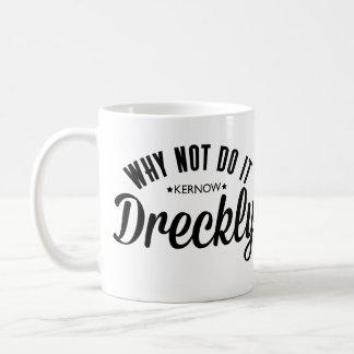Caneca De Café Fazendo o Dreckly