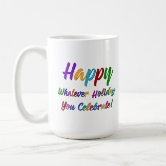Caneca De Café Feliz colorido o que feriado você comemora!