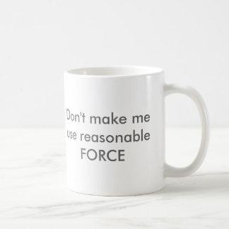 Caneca De Café Força razoável