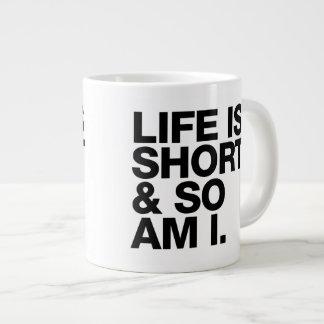 Caneca De Café Gigante A vida é curta & assim que é mim citações