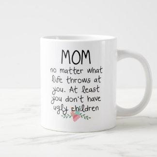 Caneca De Café Grande Mamã não importa o que lances da vida em você