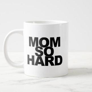 Caneca De Café Grande Mamã tão dura