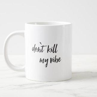 Caneca De Café Grande Não mate minha impressão