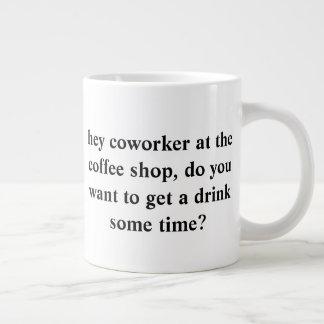Caneca De Café Grande pergunte para fora a seu colega de trabalho bonito