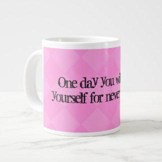 Caneca De Café Grande U dia agradecer-se-á a nunca dando acima
