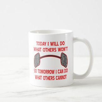 Caneca De Café Hoje eu farei o que outro não tão amanhã mim