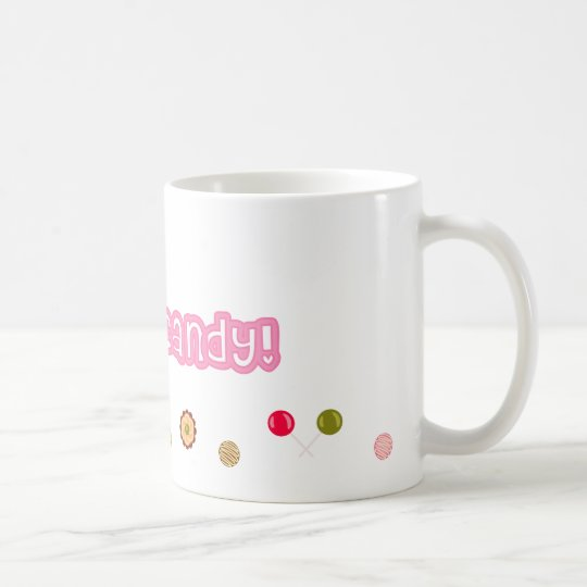 "Caneca De Café ""I Want Candy!"" Mug"