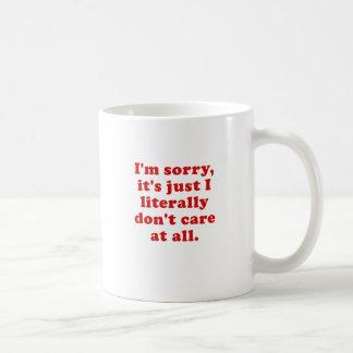 Caneca De Café Im pesaroso seu justo eu literalmente não me