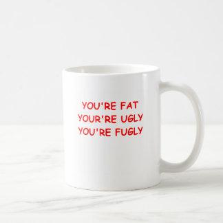 Caneca De Café insulto feio gordo