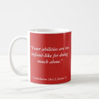 """Caneca De Café Insultos de Shakespeare: """"Suas capacidades são"""