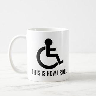 Caneca De Café Isto é como eu rolo a cadeira de rodas