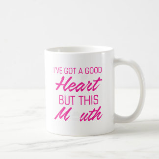 Caneca De Café I've obteve um bom coração mas esta boca