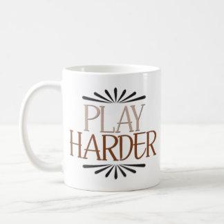 """Caneca De Café """"Jogo mais duramente"""" inspirador"""