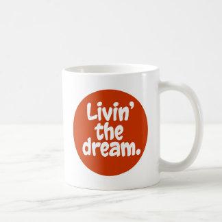 Caneca De Café Livin o sonho