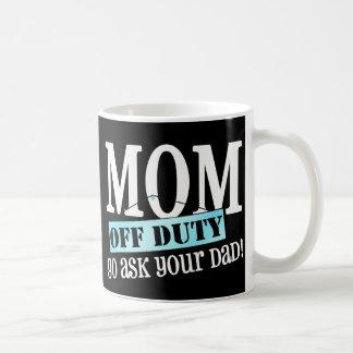 Caneca De Café Mamã fora de serviço