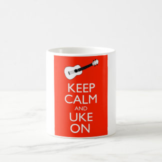 Caneca De Café Mantenha a calma e o Uke sobre!