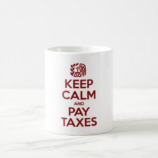 Caneca De Café Mantenha impostos calmos e do pagamento
