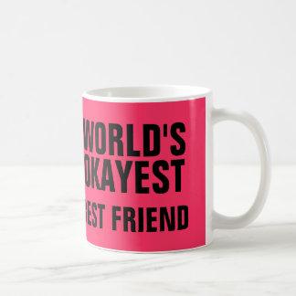 Caneca De Café Melhor amigo de Okayest