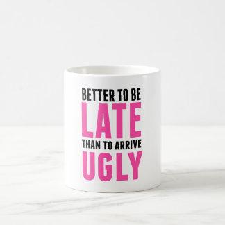Caneca De Café Melhore para estar atrasado do que