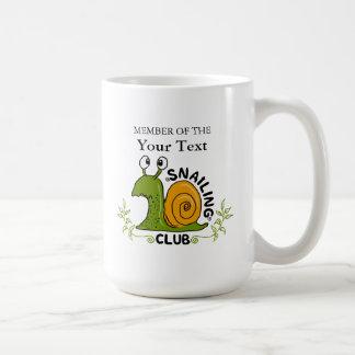 Caneca De Café Membro de seu próprio clube de Snailing