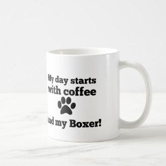 Caneca De Café Meu dia começa com café e meu Boxer.