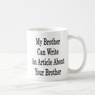 Caneca De Café Meu irmão pode escrever um artigo sobre seu irmão